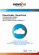 Cloud Public, Cloud Privé, comment faire évoluer son infrastructure IT vers le Cloud en toute confiance ?