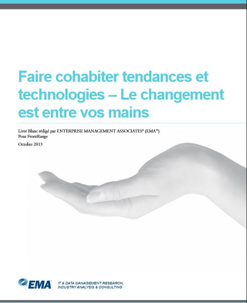 EMA, Faire cohabiter tendances et technologies – Le changement est entre vos mains