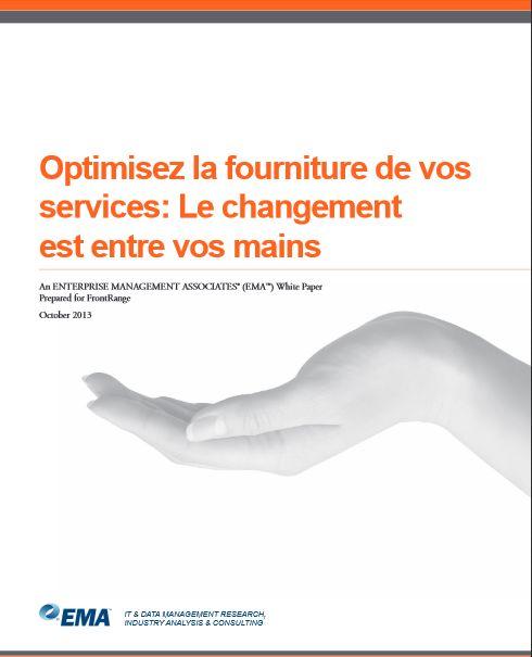 EMA, Optimisez la fourniture de vos services: Le changement est entre vos mains