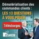 Guide pratique Esker : Dématérialisation des commandes clients : les 13 questions à vous poser