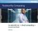 La sécurité du « cloud computing »: le point de vue de Microsoft