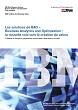 Les solutions de BAO – Business Analytics and Optimization : la nouvelle voie vers la création de valeur