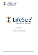LifeSize® Video Center: Communications professionnelles, en direct ou à la demande