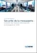 Sécurité de la messagerie : Evolution des menaces véhiculées par la messagerie en 2009
