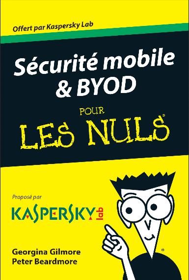 Sécurité Mobile et BYOD pour les Nuls