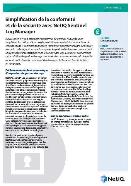 Simplification de la conformité et de la sécurité avec NetIQ Sentinel Log Manager