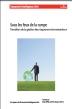 Sous les feux de la rampe: transition de la gestion des risques environnementaux.
