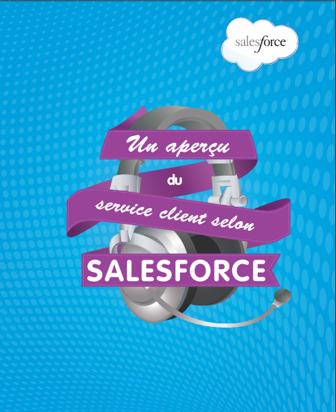 Un aperçu du service client selon Salesforce