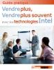 Vendre plus, vendre plus souvent avec les technologies Intel