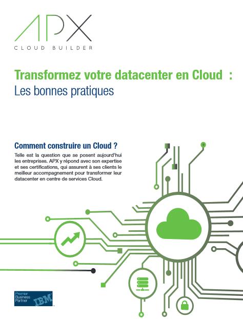 Transformer votre data center en cloud – Les bonnes pratiques