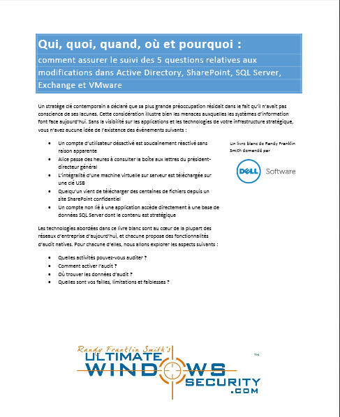 Qui, quoi, quand, où et pourquoi : comment assurer le suivi des 5 questions relatives aux modifications dans Active Directory, SharePoint, SQL Server, Exchange et VMware