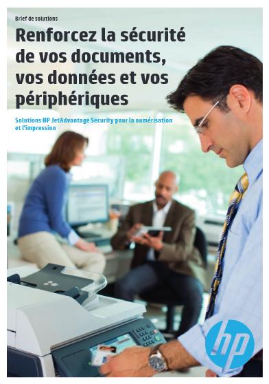 Renforcez la sécurité de vos documents, vos données et vos périphériques