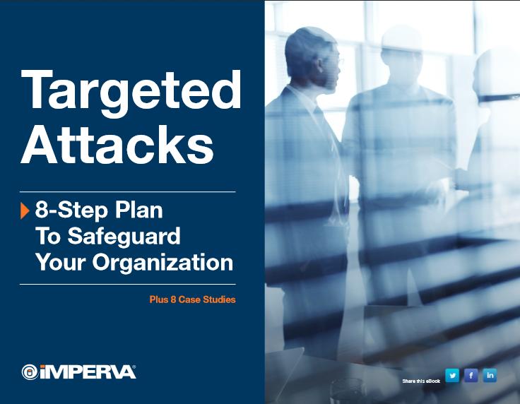 Attaques ciblées : Un plan en 8 étapes pour vous aider à protéger votre entreprise