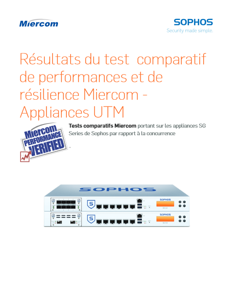 Appliances UTM – Résultats du test  comparatif de performances Miercom