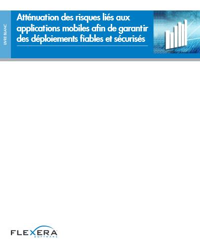 Atténuation des risques liés aux applications mobiles afin de garantir des déploiements fiables et sécurisés