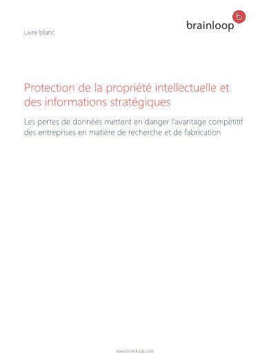 Protection de la propriété intellectuelle et des informations stratégiques