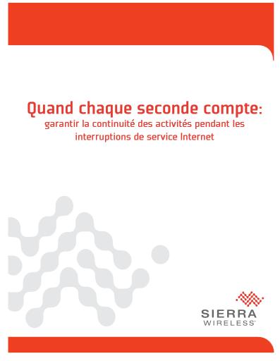 Quand chaque seconde compte : garantir la continuité des activités pendant les interruptions de service Internet