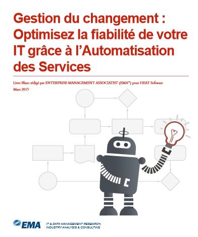 Gestion du changement : Optimisez la fiabilité de votre IT grâce à l'Automatisation des Services