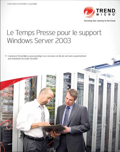 Le Temps Presse pour le support Windows Server 2003