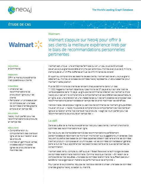 Walmart s'appuie sur Neo4j pour offrir à ses clients la meilleure expérience Web par le biais de recommandations personnelles pertinentes