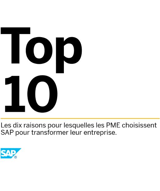 Découvrez les 10 raisons pour lesquelles les PME choisissent SAP pour transformer leur entreprise