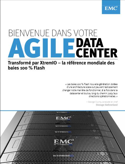 Libérez l'innovation et l'agilité de votre datacenter : découvrez XtremIO de EMC