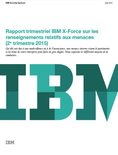 Rapport trimestriel IBM X-Force sur les renseignements relatifs aux menaces (2ème trimestre 2015)
