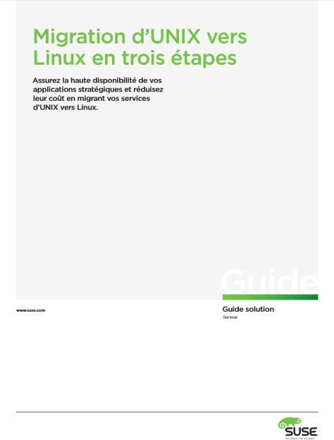 Migration d'UNIX vers Linux en trois étapes