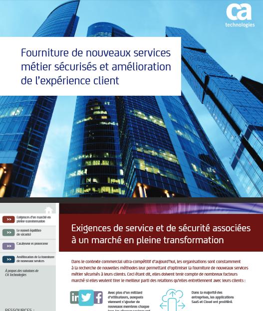 Fourniture de nouveaux services métier sécurisés et amélioration de l'expérience client