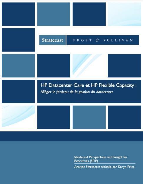 HP Datacenter Care et HP Flexible Capacity : alléger le fardeau de la gestion du datacenter