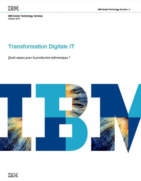 Transformation Digitale IT : Quels enjeux pour la production informatique ?
