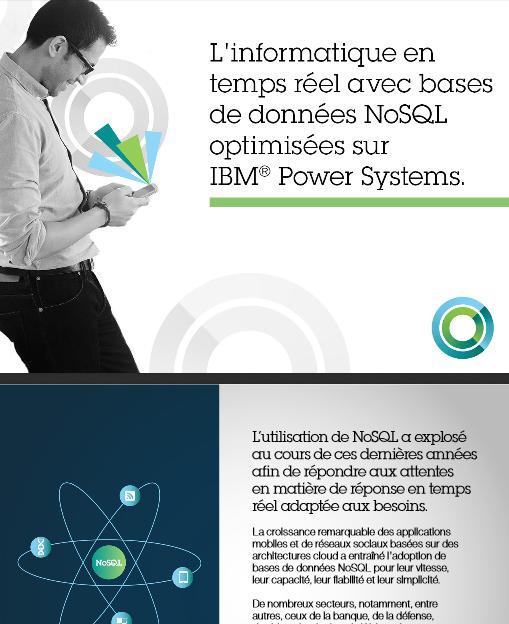 L'informatique en temps réel avec bases de données NoSQL optimisées sur IBM Power Systems
