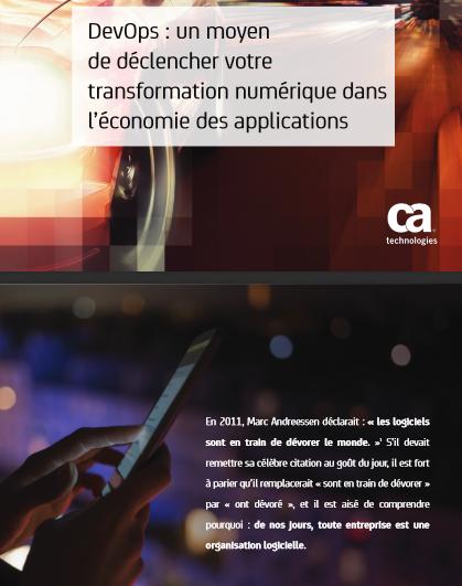 DevOps : un moyen de déclencher votre transformation numérique dans l'économie des applications
