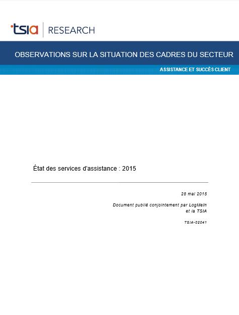 Observations sur la situation des cadres du secteur : état des services d'assistance