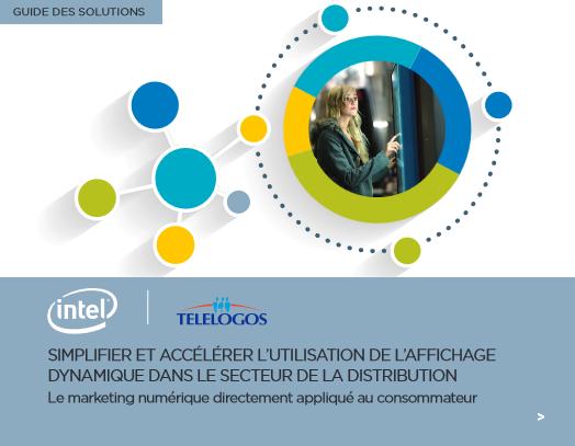 Simplifier et accélérer l'utilisationde l'affichage dynamique dans le secteur de la distribution
