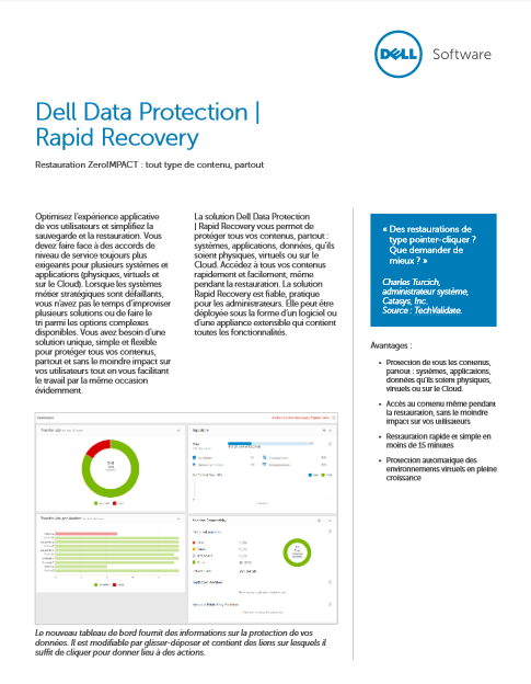 Dell Data Protection|Rapid Recovery : restauration ZeroIMPACT, tout type de contenu, partout