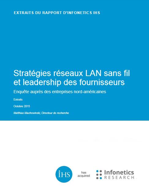 Stratégies réseaux LAN sans fil et leadership des fournisseurs