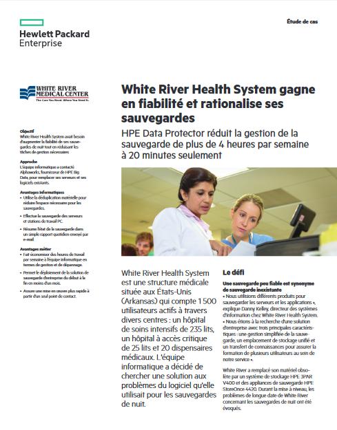 White River Health System gagne en fiabilité et rationalise ses sauvegardes