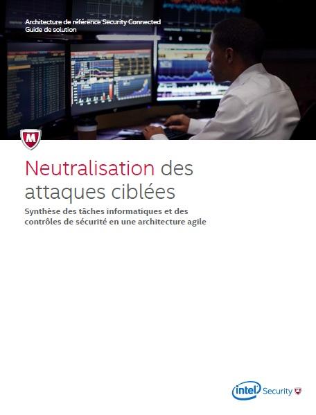 Neutralisation des attaques ciblées
