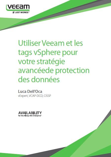 Utiliser Veeam et les tafs vSphere pour votre stratégie avancée de protection des données