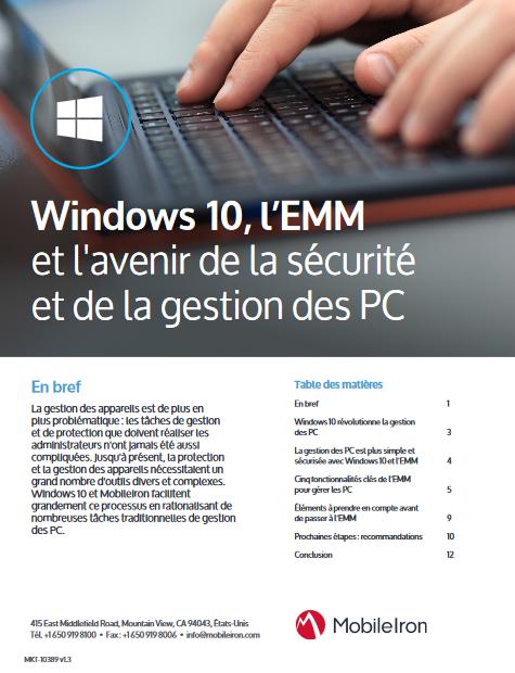 Windows 10, l'EMM et l'avenir de la sécurité et de la gestion des PC