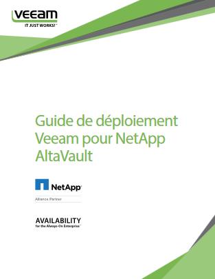 Guide de déploiement Veeam pour NetApp AltaVault