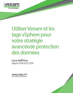 Utiliser Veeam et les tags vSphere pour votre stratégie avancée de protection des données