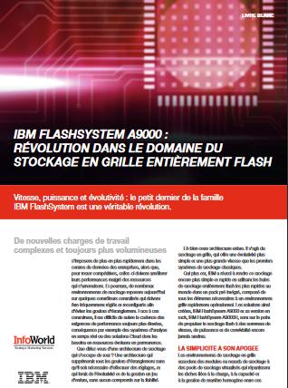 IBM Flashsystem A9000: une révolution dans le domaine du stockage en grille entièrement flash