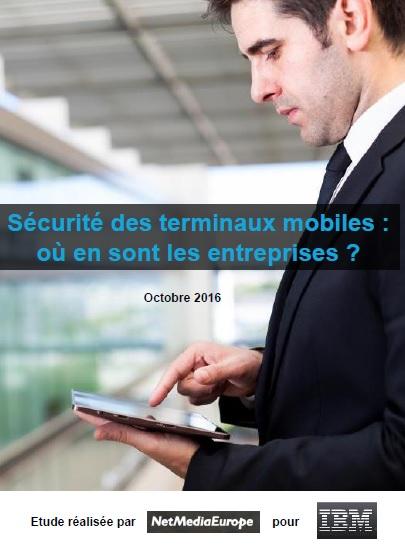 Sécurité des terminaux mobiles : où en sont les entreprises ?