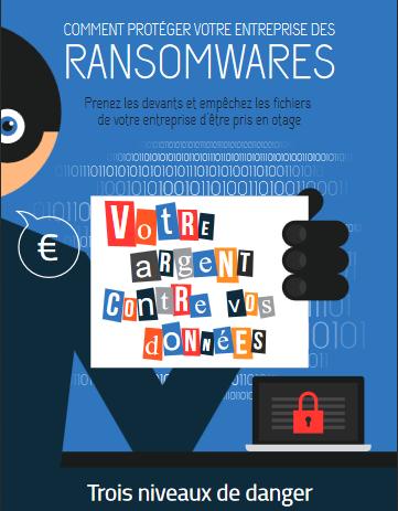 Comment protéger votre entreprise des Ransomwares