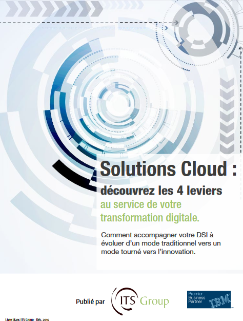 Solutions Cloud : les 4 leviers au service de votre transformation digitale