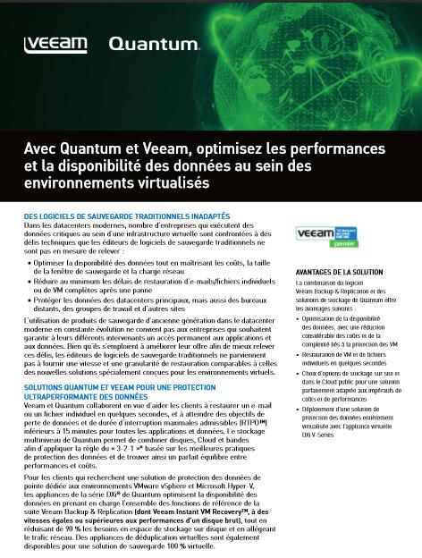 Avec Quantum et Veeam, optimisez les performances et la disponibilité des données au sein des environnements virtualisés