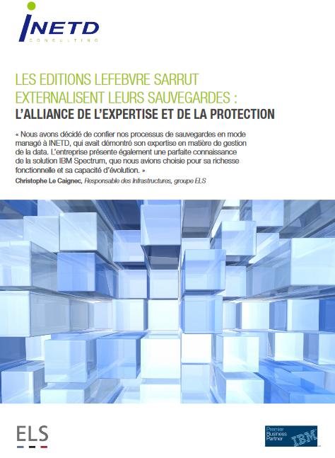 Cas client : L'externalisation des sauvegardes des Editions