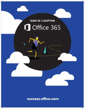 Guide de l'adoption Office 365